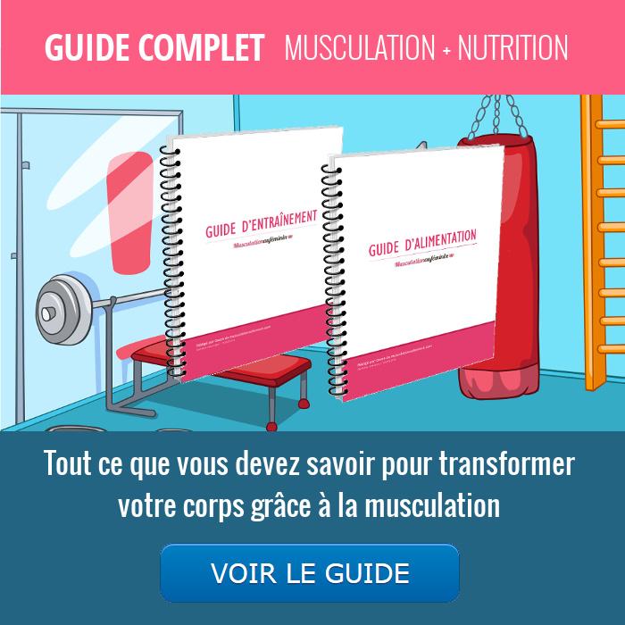 Guide d'entraînement et alimentation - Musculation pour femme - Musculation au féminin