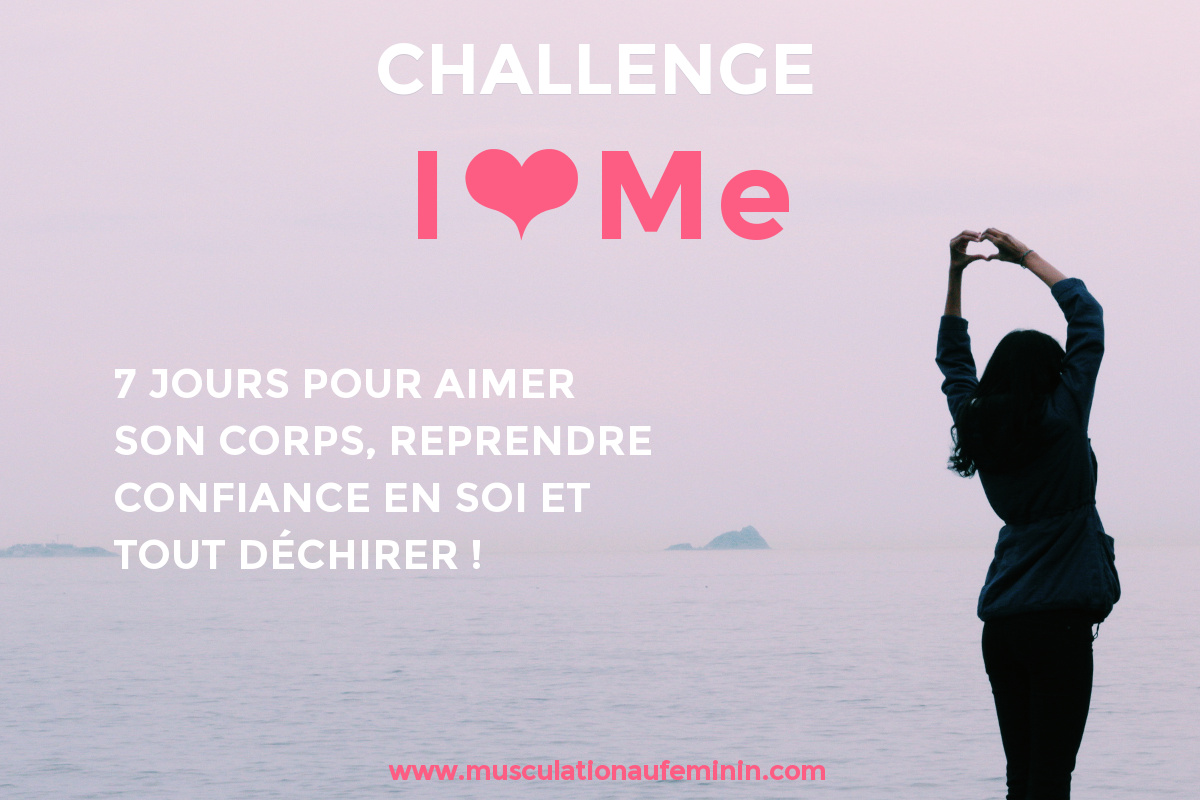 challenge-i-love-me-7-jours-confiance-en-soi