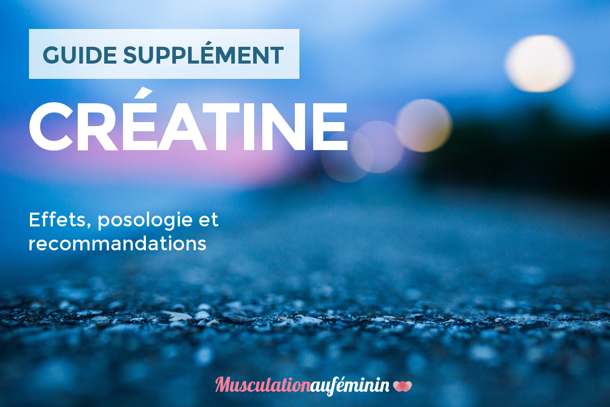 guide-supplement-creatine-musculation-femme