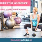 Programme 12 semaines post-grossesse par Jamie Eason