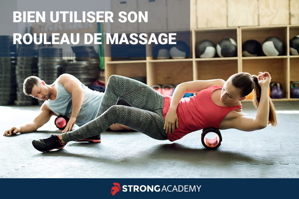 Bien utiliser son rouleau de massage